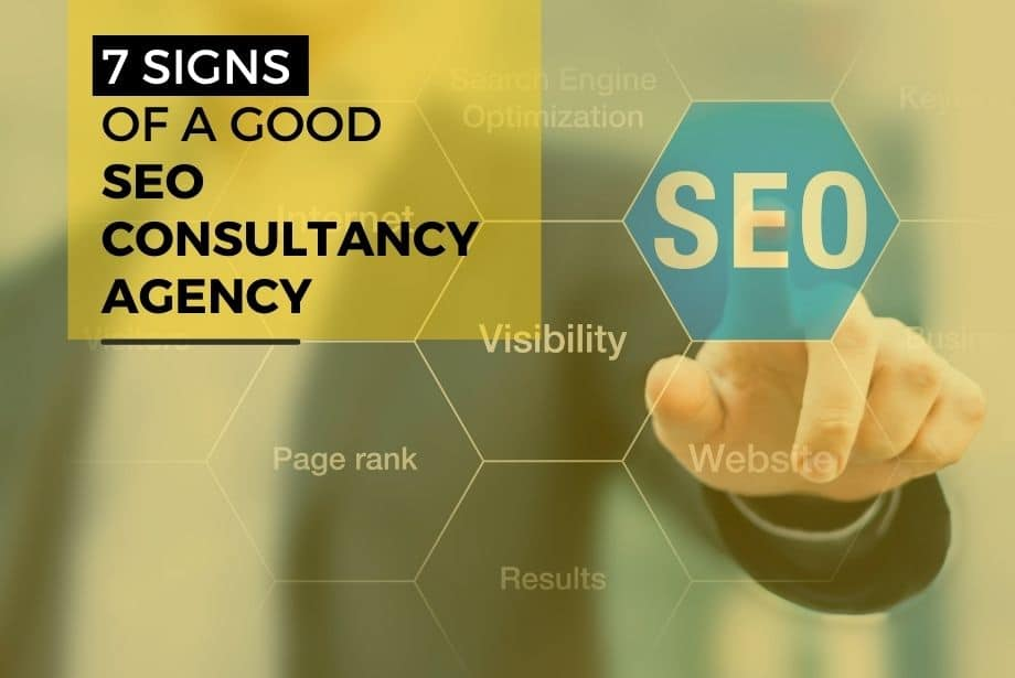 7 Signs of a Good SEO Consultancy Agency